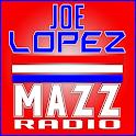 Joe Lopez MAZZ Radio