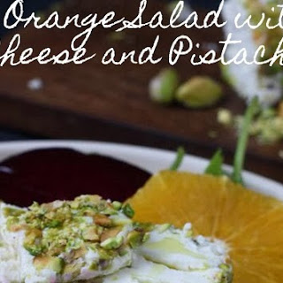 Beet & Orange Salad with Goat Cheese and Pistachios.