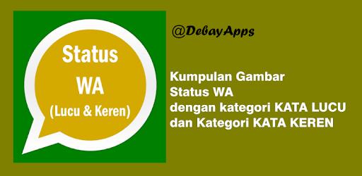 Status Wa Keren Dan Lucu On Windows Pc Download Free 1 0 Com