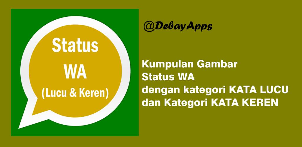 Status Wa Keren Dan Lucu 1 0 Apk Download Com