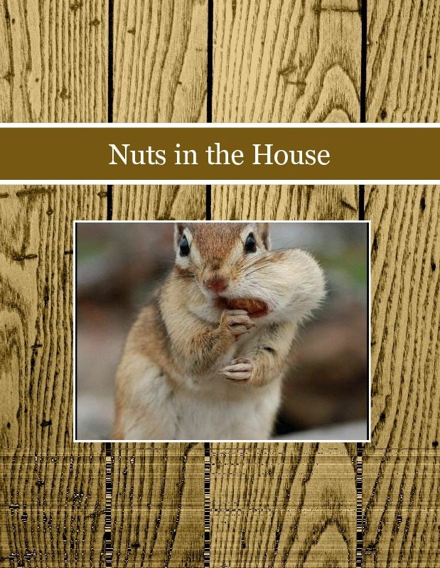 Nuts in the House