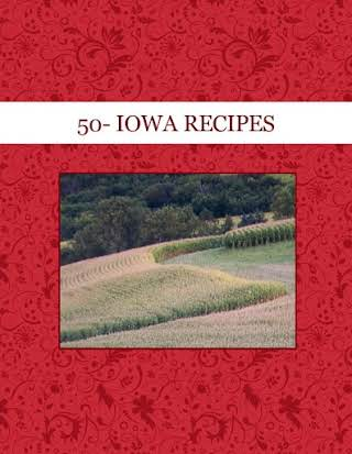 50- IOWA RECIPES