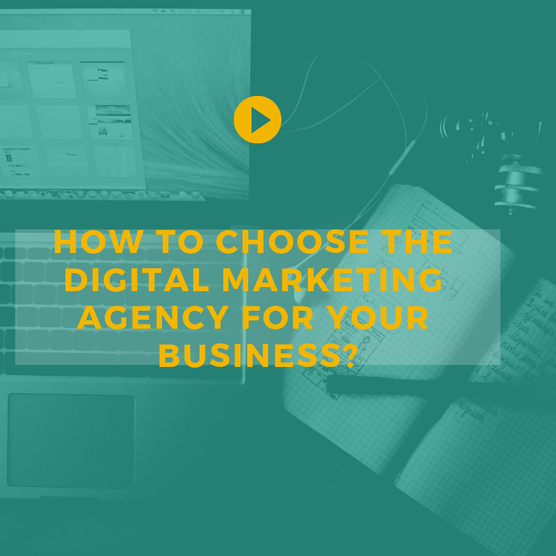 How to choose the right digital marketing agency for your business, internet marketing company, online marketing agency
