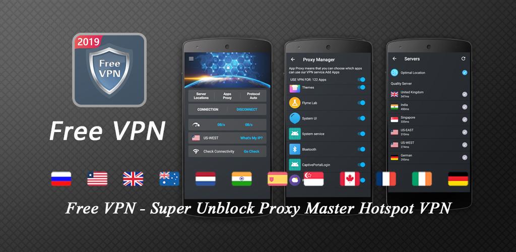 Free VPN - Super Unblock Proxy Master Hotspot VPN 3 2 7 Apk Download
