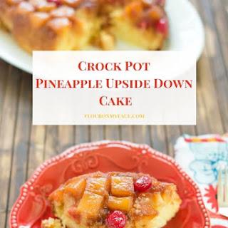 Crock Pot Pineapple Upside Down Cake.