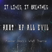 Root of All Evil (Aleister Black's WWE Theme)