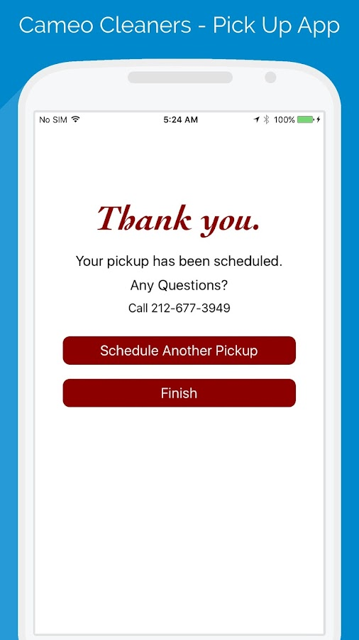 Cameo Cleaners - Pick Up App- screenshot