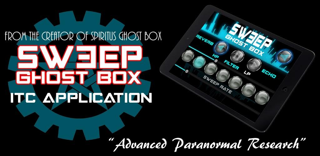 Sweep Ghost Box APK Download com ChillSeekers VideoGhostBox