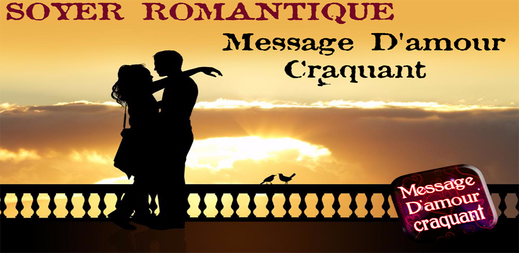 Download Message Damour Craquant Apk Latest Version 11 For