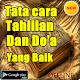 Download TATA CARA TAHLILAN DAN DOA YANG BENAR TERLENGKAP For PC Windows and Mac