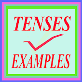 Tenses Examples for Grammar and Speaking English