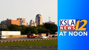 KSLA News at Noon thumbnail