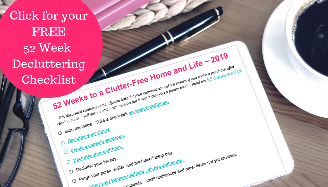 Click for your 52 Week Decluttering Checklist