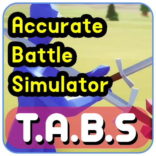 Guide For totally accurate battle simulator TABS