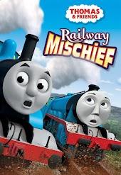 Thomas & Friends: Railway Mischief