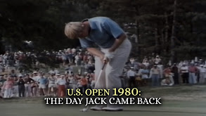 U.S. Open 1980: The Day Jack Came Back thumbnail