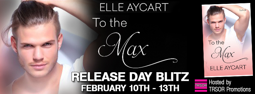 to the max release day blitz.jpg