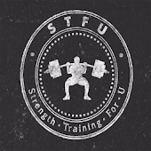 STFU: Strength Training For U