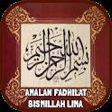 Amalan Fadhilat Bismillah Lima icon