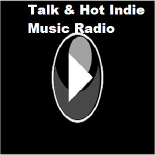 Talk & Hot Indie Music Radio - náhled