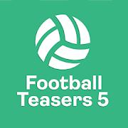 Football Teasers 5