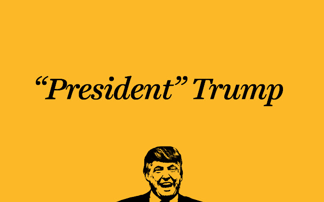 """President"" Trump"