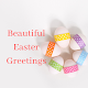 Download Beautiful Easter Greetings For PC Windows and Mac