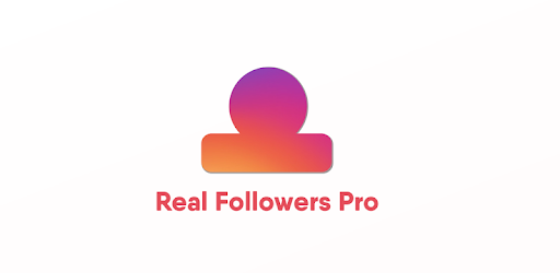 Real Followers Pro + for PC