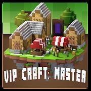 VIP Craft: Master