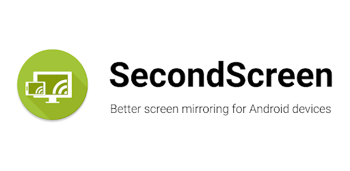SecondScreen - better screen mirroring for Android - Apps on Google Play