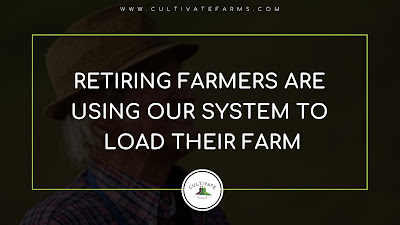 Retiring farmers are using our system to load their farm