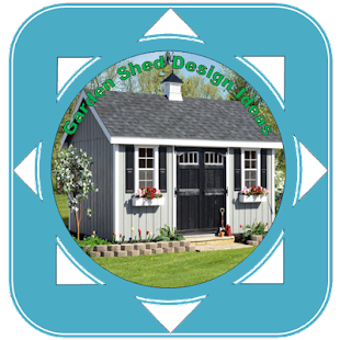 Garden Shed Design Ideas - Apps on Google Play