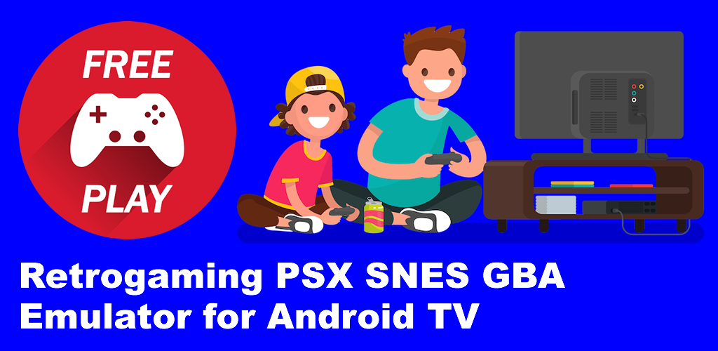 Download Retrogaming PSX SNES GBA Emulator for Android TV