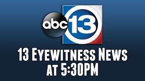 13 Eyewitness News at 5:30PM thumbnail