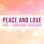Peace and Love (feat. VGR)