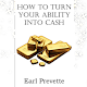 How To Turn Your Ability Into Cash APK