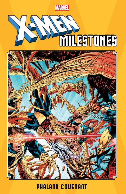 X-Men Milestones: Phalanx Covenant (2019)