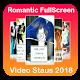 Romantic Fullscreen Video Status 2018 - (Lyrical) Download on Windows