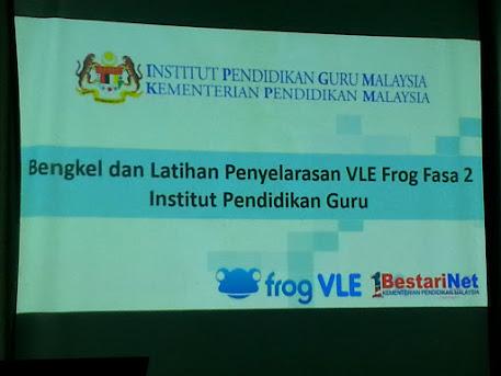 Bengkel Frog VLE Fasa 2