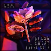 Blood, Sweat and Paper Cuts