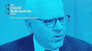 The David Rubenstein Show: Peer to Peer Conversations thumbnail