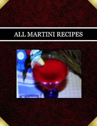 ALL MARTINI RECIPES