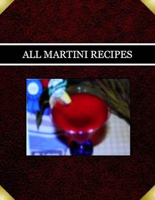ALL MARTINI RECIPES