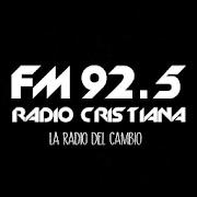 Radio Cristiana FM 92.5 Mhz - La Radio del Cambio