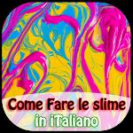 Come Fare Lo Slime In Italiano APK