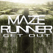 Maze Runner - GET OUT!