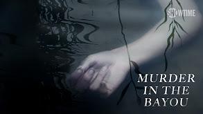 Murder in the Bayou thumbnail