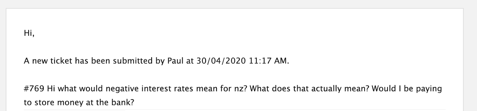 What would negative interest rates mean for NZ? What does that actually mean? Would I be paying to store money at the bank?