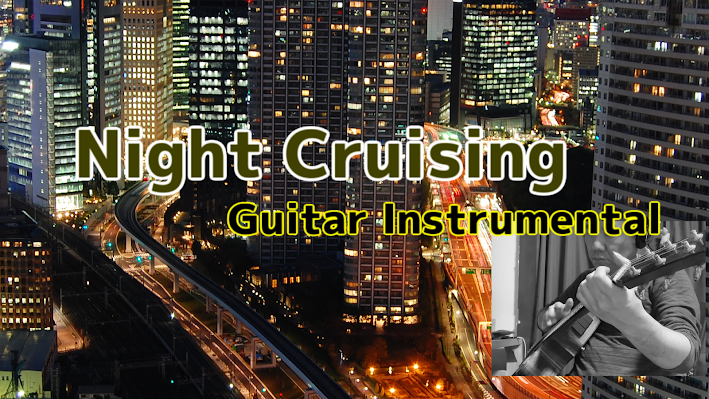 Night Cruising-Guitar Instrumental