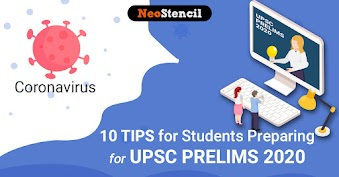 CoronaVirus: 10 Tips for Students Appearing in UPSC Prelims 2020